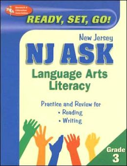 NJ ASK Language Arts Literacy Grade 3 (REA) - Ready, Set, Go! New Jersey ASK, Grade 3, English Lan