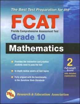 Florida FCAT Grade 10 Math (REA) : The Best Test Prep for the FCAT