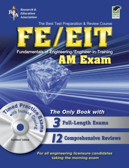 FE/EIT AM w/CD-ROM (REA) - The Best Test Prep for the Engineer in Training Exam