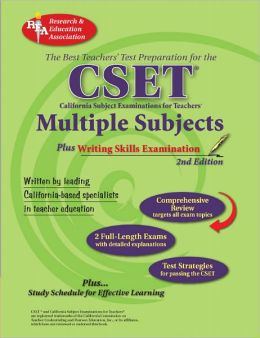 CSET: Multiple Subjects Plus Writing Skills: The Best Teachers' Test Prep for the Cset