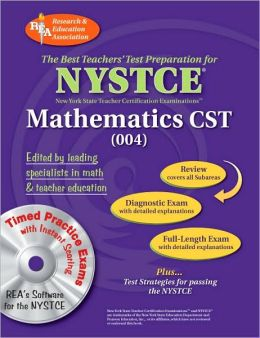 NY Nystce Math Cst (004): The Best Teachers' Test Prep for the NYSTCE