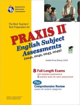 PRAXIS English Subject Assessment 0041,0042,0043,0048,0049: Content Knowledge
