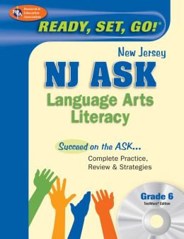 NJ ASK Language Arts Literacy Grade 6 w/CD-ROM (REA) - Ready, Set, Go!