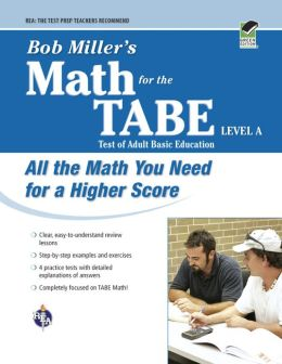 Bob Miller's Math for the TABE Level A (REA)