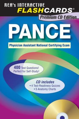 PANCE (Physician Assistant National Certifying Exam)