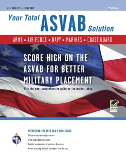 ASVAB, 7th Edition, Your Total Solution (REA)