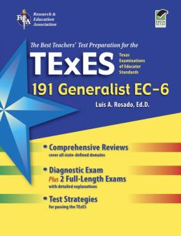 TExES Generalist EC-6 (191) - The Best Teachers' Test Prep for the TX TExES Generalist EC-6 (191)
