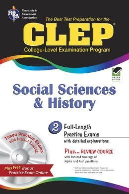 CLEP Social Sciences & History w/CD-ROM (REA) - The Best Test Prep for the CLEP