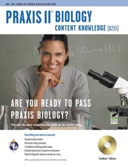 Praxis II Biology Content Knowledge (0235) [With CDROM]