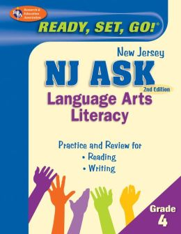 NJ ASK Grade 4 Language Arts Literacy, 2nd Edition (REA) - Ready, Set, Go!