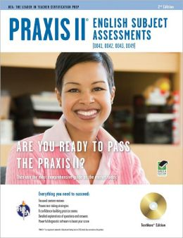 Praxis II English Subject Assessments (0041, 0042, 0043, 0049), Testware Edition [With CDROM]