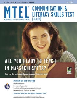 MTEL Communication & Literacy Skills Test: (Field 01)
