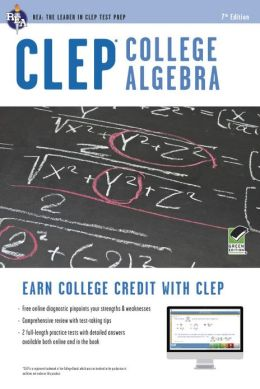 CLEP College Algebra w/Online Practice Tests, 7th Edition