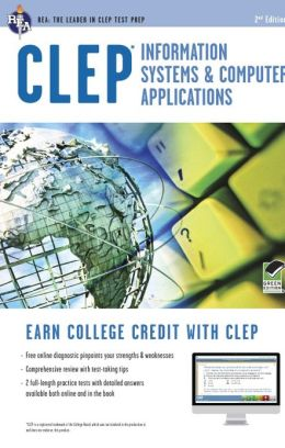 CLEP Information Systems & Computer Applications, 2nd Edition w/Online Practice Tests