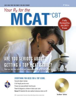 Your Rx for the MCAT CBT w/CD-ROM, 8th Edition