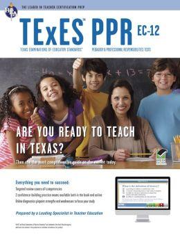 Texas TExES PPR EC-12 (160) w/Online Practice Tests