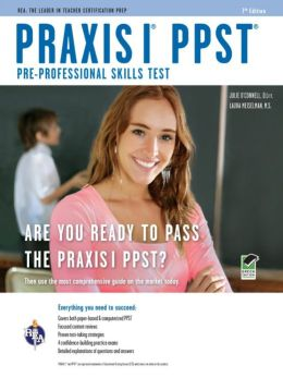 Praxis I PPST (Pre-Professional Skills Test)