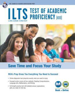 ILTS Test of Academic Proficiency (TAP) w/Online Tests