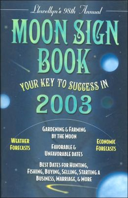 2003 Moon Sign Book: Your Key to Success in 2003