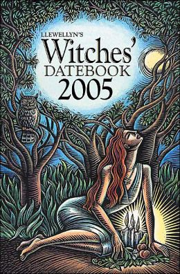 Llewellyn's 2005 Witches' Datebook