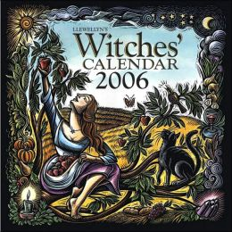 2006 Llewellyn's Witches' Wall Calendar