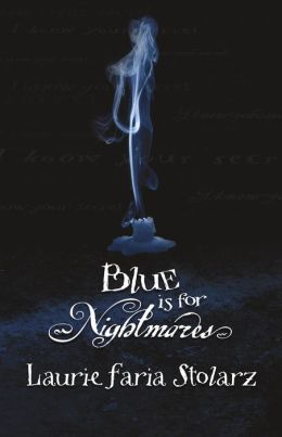 Blue Is for Nightmares (Blue Is for Nightmares Series #1)