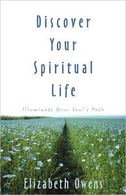 Discover Your Spiritual Life