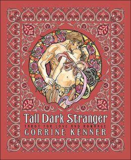 Tall Dark Stranger: Tarot for Love & Romance