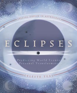 Eclipses: Predicting World Events & Personal Transformation