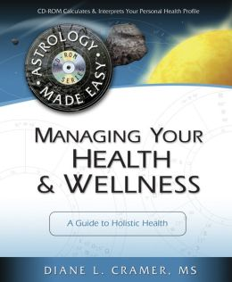 Managing Your Health & Wellness: A Guide to Holistic Health