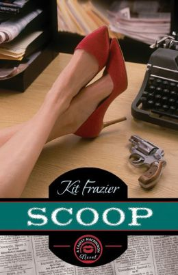 Scoop: A Cauley MacKinnon Novel
