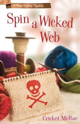 Spin a Wicked Web (Home Crafting Mystery Series #3)