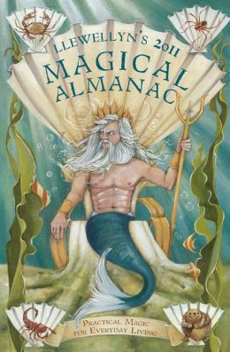 Llewellyn's Magical Almanac: Practical Magic for Everyday Living