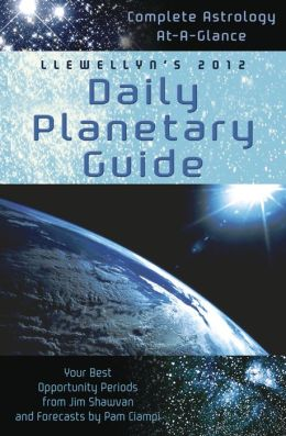 2012 Llewellyn's Daily Planetary Guide Engagement Calendar