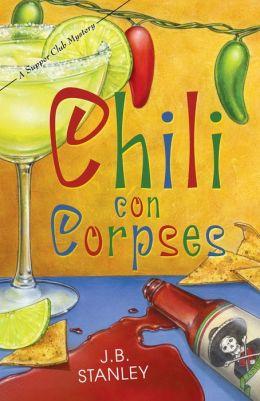 Chili Con Corpses (Supper Club Series #3)