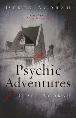The Psychic Adventures of Derek Acorah