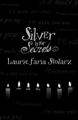Silver Is for Secrets (Blue Is for Nightmares Series #3)