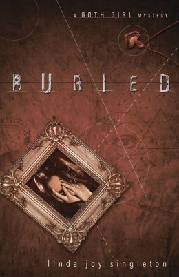 Buried (The Goth Girl Series #1)