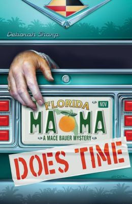 Mama Does Time (Mace Bauer Mystery Series #1)