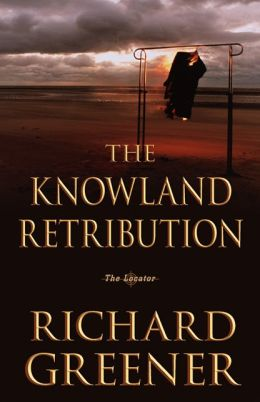 The Knowland Retribution (Locator Series #1)