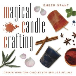 Magical Candle Crafting: Create Your Own Candles for Spells and Rituals