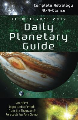 2014 Llewellyn's Daily Planetary Guide