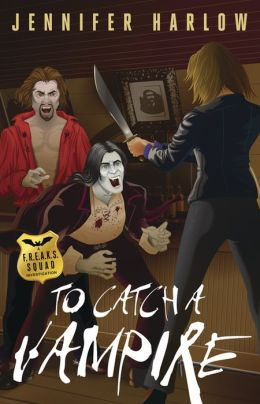 To Catch a Vampire (F. R. E. A. K. S. Squad Investigation Series #2)