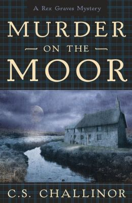 Murder on the Moor (Rex Graves Series #4)