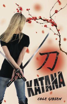 Katana (Katana Series #1)