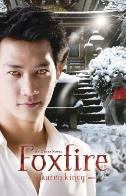 Foxfire (Other Series #3)