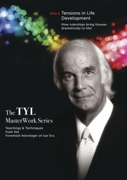 Noel Tyl's Tensions in Life Development Dvd3: How Rulerships Bring Houses Dramatically to Life!