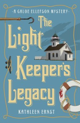 The Light Keeper's Legacy (Chloe Ellefson Mystery Series #3)