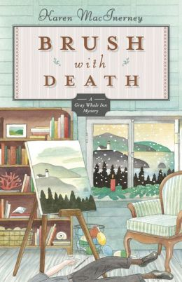 Brush with Death (Gray Whale Inn Series #5)