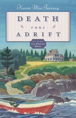 Death Runs Adrift (Gray Whale Inn Series #6)